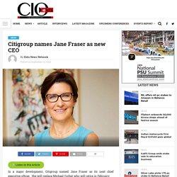 Citigroup names Jane Fraser as new CEO - Elets CIO