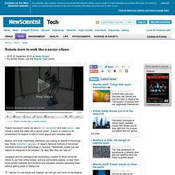Robots learn to walk like a senior citizen - tech - 22 December 2010