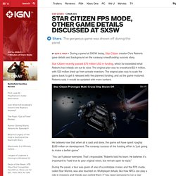 Star Citizen FPS Mode, Other Game Details Discussed at SXSW