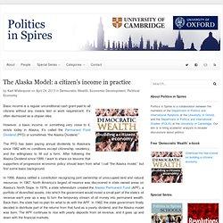 The Alaska Model: a citizen's income in practice - Politics in Spires