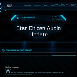 Star Citizen Audio Update