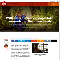With citizen science, people take research into their own hands