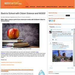 Back to School with Citizen Science and NGSS! - SciStarter Blog at SciStarter Blog
