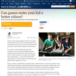 Can games make your kid a better citizen? - Back to School- msnb