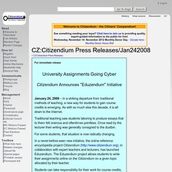 CZ:Citizendium Press Releases - Jan242008 - Citizendium