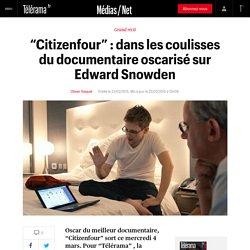 """""""Citizenfour"""" : dans les coulisses du documentaire oscarisé sur Edward Snowden"""
