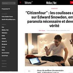 """""""Citizenfour"""" : les coulisses du doc sur Edward Snowden, entre paranoïa nécessaire et devoir de vérité"""