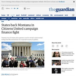 States back Montana in Citizens United campaign finance fight | Law