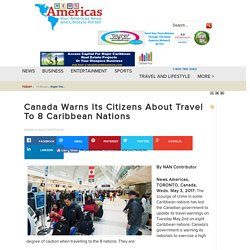 Canada Warns Its Citizens About Travel To 8 Caribbean Nations