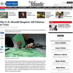 The U.S. Should Require All Citizens to Vote - Norman Ornstein