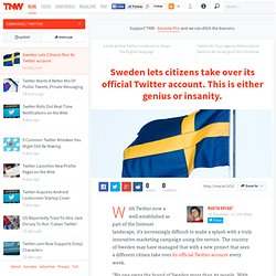 Sweden Lets Citizens Run Its Twitter account
