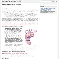 Managing your digital footprint - Digital Citizenship Adventures