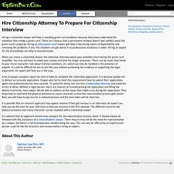 Hire Citizenship Attorney To Prepare For Citizenship Interview