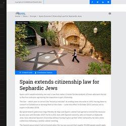 Spain extends citizenship law for Sephardic Jews – Courrier Australien