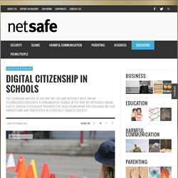 Digital Citizenship in Schools - NetSafe: Cybersafety and Security advice for New Zealand