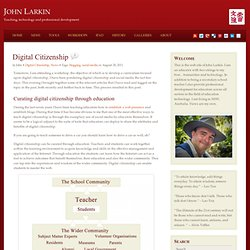 Digital Citizenship in Education and the Classroom