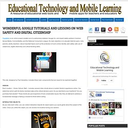 Wonderful Google Tutorials and Lessons on Web Safety and Digital Citizenship