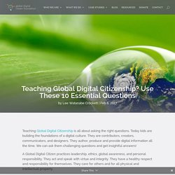 Teaching Global Digital Citizenship? Use These 10 Essential Questions