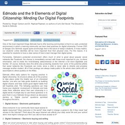 Edmodo and the 9 Elements of Digital Citizenship: Minding Our Digital Footprints