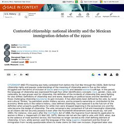 U.S. History - Document - Contested citizenship: national identity and the Mexican immigration debates of the 1920s