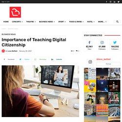 Importance of Teaching Digital Citizenship - LoveBelfast