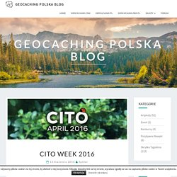 CITO Week 2016 – Geocaching Polska Blog