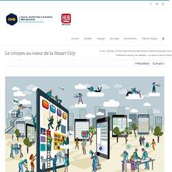 Le citoyen au coeur de la Smart City - MBA DMB