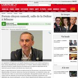 Forum citoyen samedi, salle de la Doline à Sébazac - 21/01/2015 - LaDepeche.fr