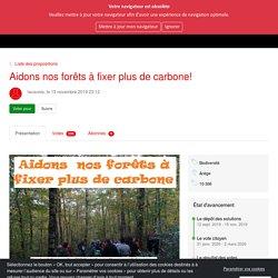 La Région Citoyenne : je participe à l'Occitanie - Aidons nos forêts à fixer plus de carbone!