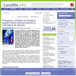 Citoyenne, solidaire et durable : quand France urbaine dessine la métropole de demain