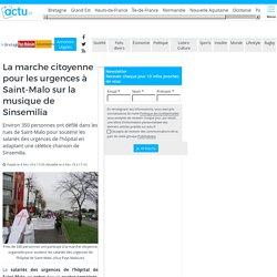 La marche citoyenne pour les urgences à Saint-Malo sur la musique de Sinsemilia