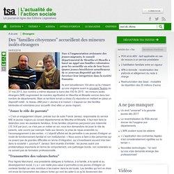 """L'actualité TSA : Des """"familles citoyennes"""" accueillent des mineurs isolés étrangers"""
