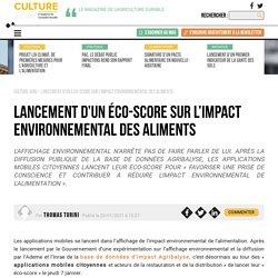 CAMPAGNES ET ENVIRONNEMENT 20/01/21 Lancement d'un éco-score sur l'impact environnemental des aliments