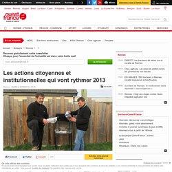 Les actions citoyennes et institutionnelles qui vont rythmer 2013