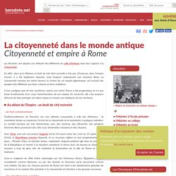 La citoyenneté dans le monde antique - Citoyenneté et empire à Rome - Herodote.net