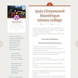 Quiz Citoyenneté Numérique niveau collège
