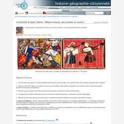 histoire-géographie-citoyenneté - chrétientés et islam (VIème - XIIIème siècles), des mondes en contact