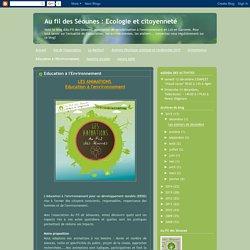 Au fil des Séounes : Ecologie et citoyenneté: Education à l'Environnement