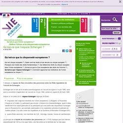 Qu'est-ce que l'espace Schengen ? - Qu'est-ce que la citoyenneté européenne
