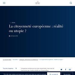 La citoyenneté européenne : réalité ou utopie ?
