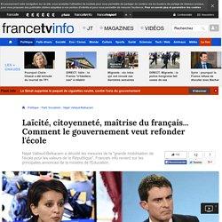 Laïcité, citoyenneté, maîtrise du français... Comment le gouvernement veut refonder l'école