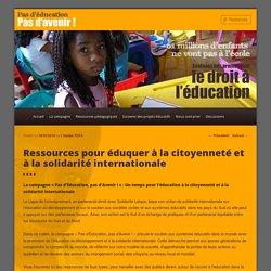 Ressources pour éduquer à la citoyenneté et à la solidarité internationale