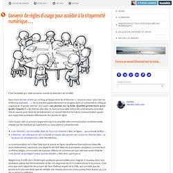 Convenir de règles d'usage pour accéder à la citoyenneté numérique