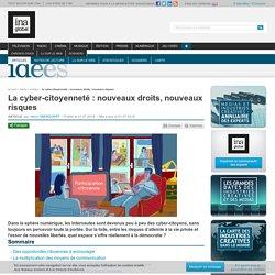 La cyber-citoyenneté : nouveaux droits, nouveaux risques
