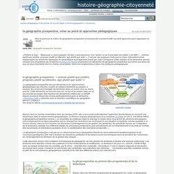 histoire-géographie-citoyenneté - la géographie prospective, mise au point et approches pédagogiques