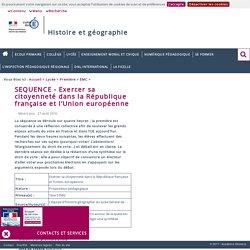 SEQUENCE - Exercer sa citoyenneté dans la République française et l'Union européenne