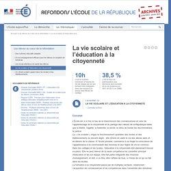 La vie scolaire et l'éducation à la citoyenneté