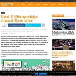 Climat : 12 000 citoyens belges attaquent l'État en justice !