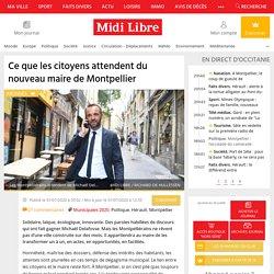 Ce que les citoyens attendent du nouveau maire de Montpellier