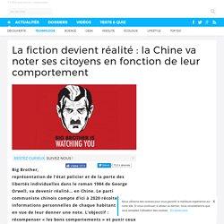 La fiction devient réalité : la Chine va noter ses citoyens en fonction de leur comportement